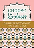 Best Teen Devotionals - Choose Kindness: 3-Minute Devotions for Teen Girls Review