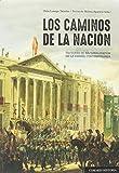 Caminos de la nación,Los (Incluye CD)