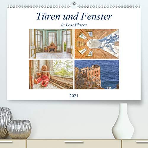 Fenster und Türen in Lost PlacesCH-Version (Premium, hochwertiger DIN A2 Wandkalender 2021, Kunstdruck in Hochglanz)