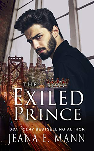 The Exiled Prince (The Exiled Prince Trilogy Book 1) by [Jeana E. Mann]