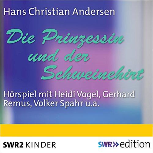 Die Prinzessin und der Schweinehirt audiobook cover art