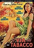 La Via Del Tabacco (1941)