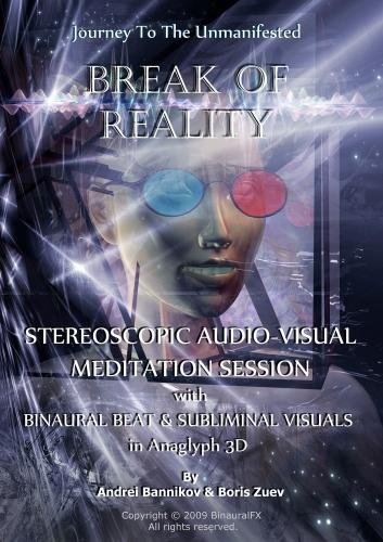 Journey to Unmanifested 'Break Of Reality' Stereoscopic Audio-Visual Meditation Session with Binaural Beat & Subliminal Visuals in Anaglyph 3D