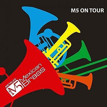 M5 on Tour
