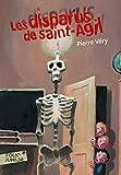 Les disparus de Saint-Agil - Folio Junior - A partir de 11 ans - Gallimard jeunesse - 23/08/2007