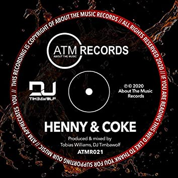Henny & Coke