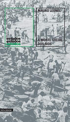 A morte social dos rios (Estudos)