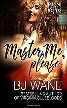 Master Me, Please (Miami Masters)