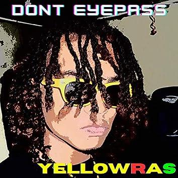 Don't Eyepass