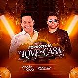 Forroteria Love In Casa