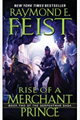 Rise of a Merchant Prince: Book Two of the Serpentwar Saga Kindle Edition
