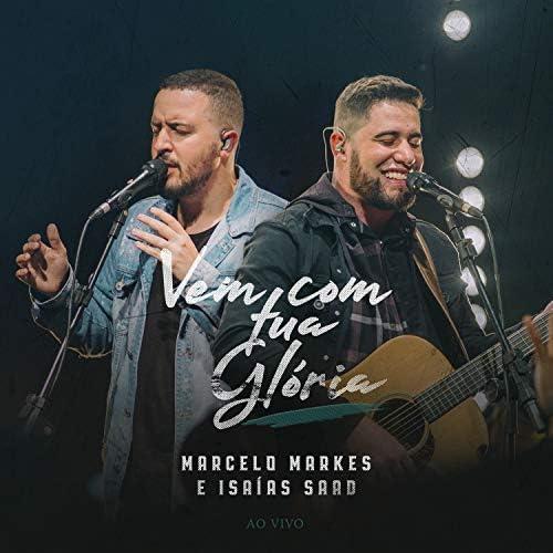 Marcelo Markes & Isaías Saad