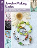 Jewelry Making Basics: Start Fashioning Accessories That are Uniquely You! (English Edition)