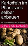 Kartoffeln im Pflanzsack selber anbauen: Mit...