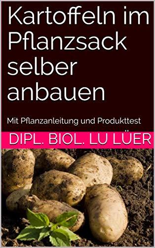 Kartoffeln im Pflanzsack selber anbauen: Mit Pflanzanleitung und Produkttest