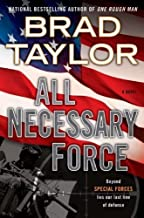 By Brad Taylor - All Necessary Force (Pike Logan Thriller) (2012-02-01) [Hardcover]