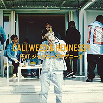Cali Weed&Hennessy (feat. JAPANESE MAGENESE)