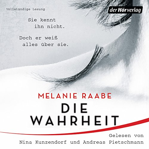Die Wahrheit                   By:                                                                                                                                 Melanie Raabe                               Narrated by:                                                                                                                                 Nina Kunzendorf,                                                                                        Andreas Pietschmann,                                                                                        Devid Striesow                      Length: 9 hrs and 24 mins     Not rated yet     Overall 0.0