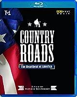 カントリーロード ―アメリカの鼓動― [Blu-ray Disc]