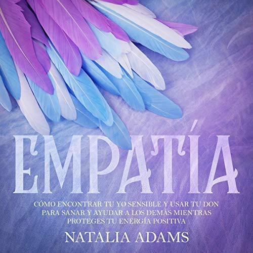 Empatía [Empathy] Audiobook By Natalia Adams cover art