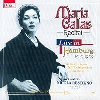 Live in Hamburg by Maria Callas