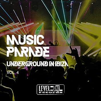 Music Parade, Vol. 4 (Underground In Ibiza)