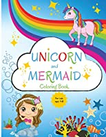 Unicorn and Mermaid Coloring Book for Kids: For Kids ages 4-8 Coloring Book for Kids 4-8 Easy Level for Fun and Educational Purpose Preschool and Kindergarten