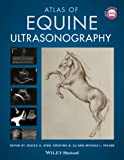 Atlas of Equine Ultrasonography - Jessica A. Kidd