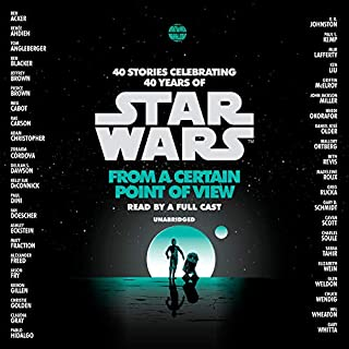From a Certain Point of View (Star Wars)                   By:                                                                                                                                 Renée Ahdieh,                                                                                        Meg Cabot,                                                                                        Pierce Brown,                   and others                          Narrated by:                                                                                                                                 Jonathan Davis,                                                                                        Ashley Eckstein,                                                                                        Janina Gavankar,                   and others                 Length: 15 hrs and 3 mins     1 rating     Overall 5.0