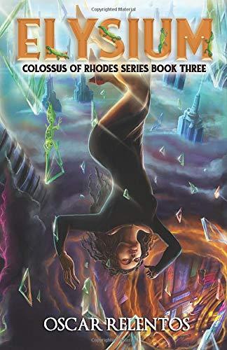 Elysium: Book 3 (Colossus of Rhodes Series)