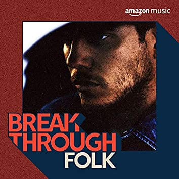 Breakthrough Folk