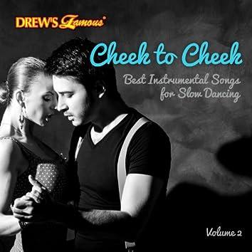 Cheek to Cheek: Best Instrumental Songs for Slow Dancing, Vol. 2