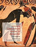 Ancient Greece from Homer to Alexander: The Evidence