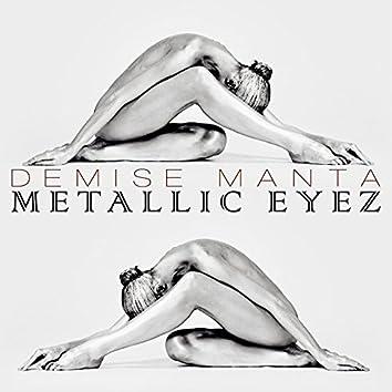 Metallic Eyez