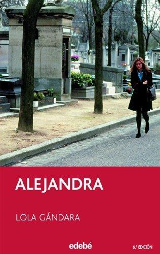 Alejandra by Lola Gandara(2014-11-20)