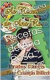 Las Recetas de Ana Rosa: Pratos Faceis para Crianças Dificeis