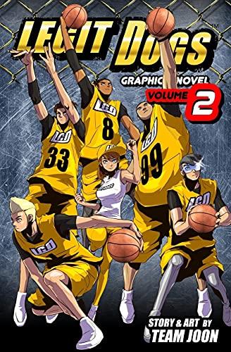 Legit Dogs: A Basketball Graphic Novel