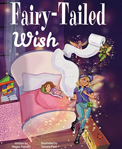 Fairy-Tailed Wish: More than a book...it's a childhood experience to be treasured for a lifetime