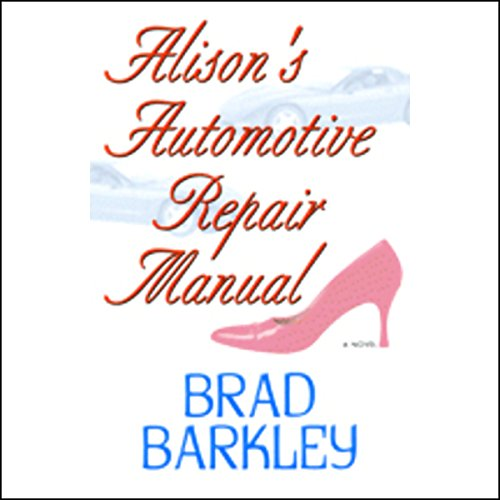 Alison's Automotive Repair Manual audiobook cover art