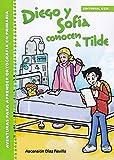 Diego y Sofia conocen a Tilde: Aventuras para aprender Ortografía en Primaria: 4 (Rincón del lenguaje)