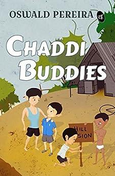 Chaddi Buddies by [Oswald Periera]