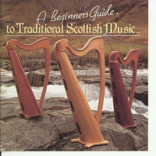 Traditional (West Coast) Ceilidh Band (Waltz): Eilean Mo Ghaoil, Island of Heather, Mo Nighean Donn, Ciaoro The Riverside Ceilidh Band A Beginners Guide to Traditional Scottish Music World