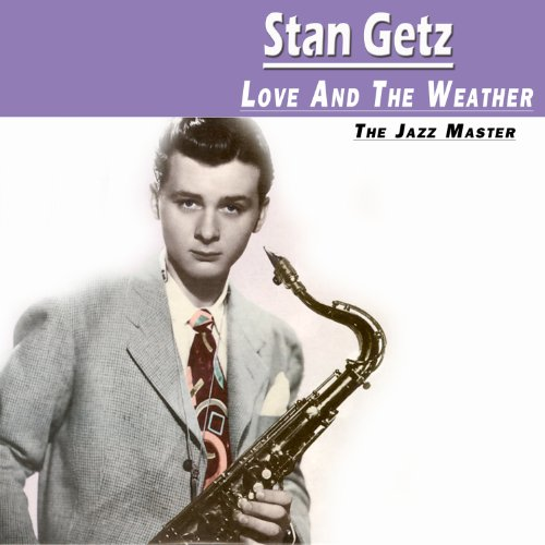 Love And The Weather - The Jazz Master
