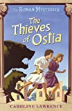 The Thieves of Ostia (Roman Mysteries)