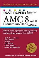 Past Papers Question Bank AMC8 [volume 2]: amc8 math preparation book