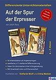 Differenzierte Unterrichtsmaterialien zum Kinderkrimi 'Auf der Spur der Erpresser' von Ulrich Renz: Für den inklusiven Deutschunterricht (Motte & Co)