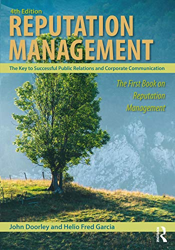 Compare Textbook Prices for Reputation Management 4 Edition ISBN 9780815376972 by Doorley, John,Garcia, Helio Fred