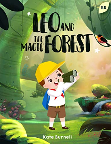 Leo and the Magic Forest: Exciting and Inspirational Stories for Boys about...