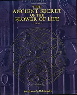 The Ancient Secret of the Flower of Life, Vol. 1
