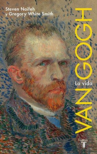 Van Gogh: La vida (Memorias Y Biografias)